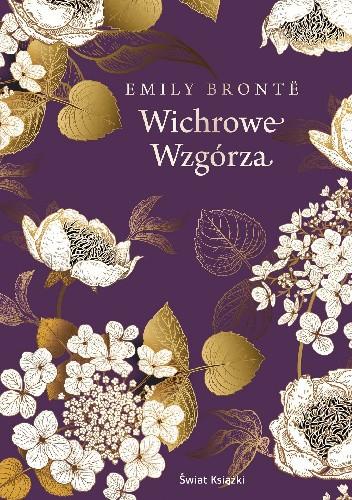 """""""Wichrowe Wzgórza"""" E. Brontë"""