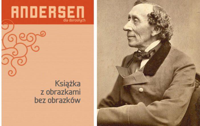 "Recenzja: ""Książka z obrazkami bez obrazków"" H. Ch. Andersen"