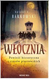"""Recenzja: """"Włócznia"""" R. F. Barkowski"""