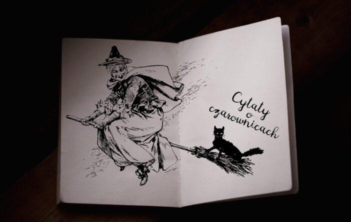 Cytaty o czarownicach: wiedźmy w literaturze