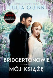 """Recenzja: """"Bridgertonowie. Mójksiążę"""" J. Quinn"""