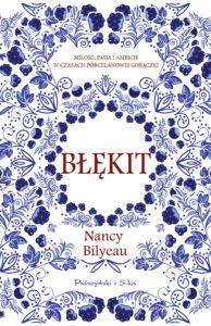 """""""Błękit"""" Nancy Bilyeau"""