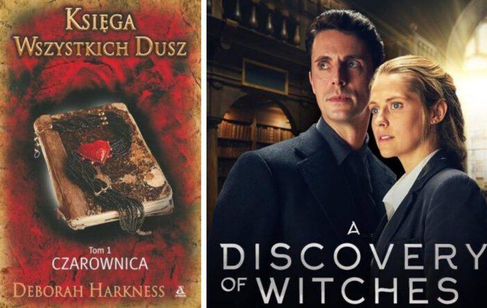 """""""Księga wszystkich dusz. Czarownica"""" D. Harkness (""""Księga czarownic"""", tom 1)"""