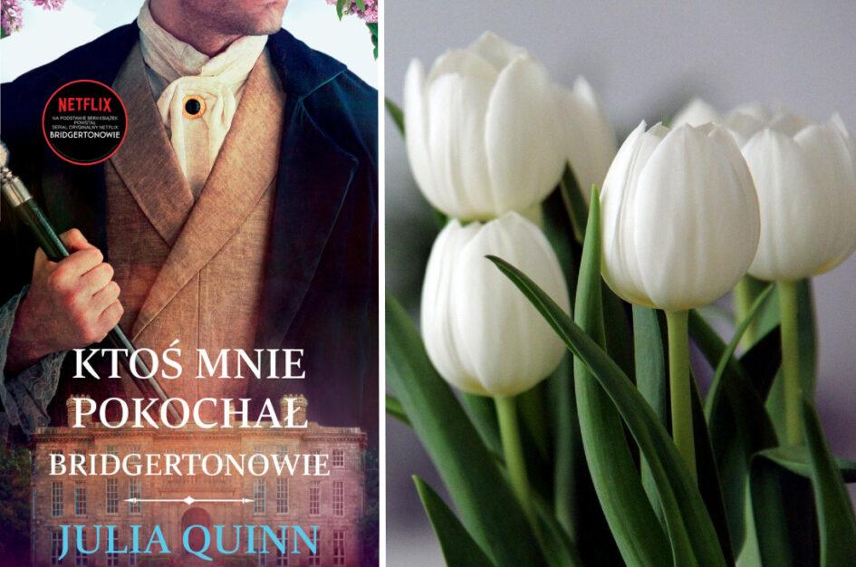 Ktoś mnie pokochał Julia Quinn: recenzja książki