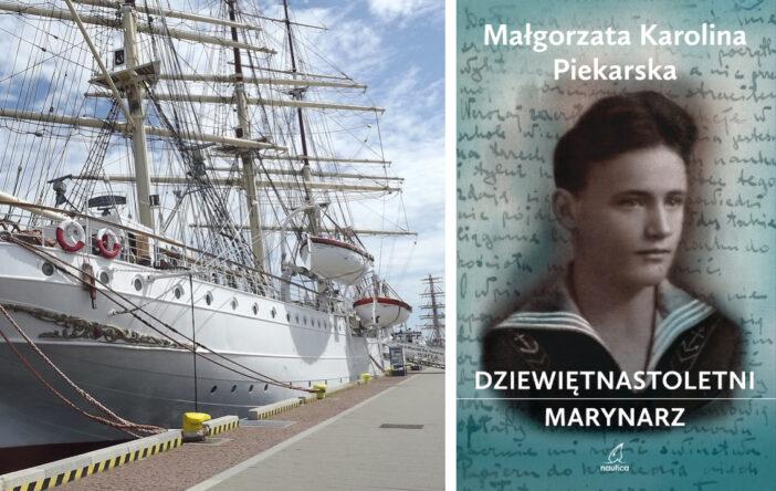 """""""Dziewiętnastoletni marynarz"""", M.K. Piekarska"""