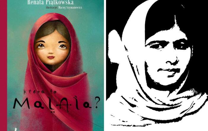 Która to Malala? Renata Piątkowska Wydawnictwo Literatura