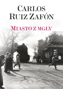 Miasto zmgły Zafón