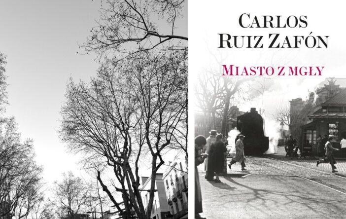 Miasto z mgły Carlos Ruiz Zafón
