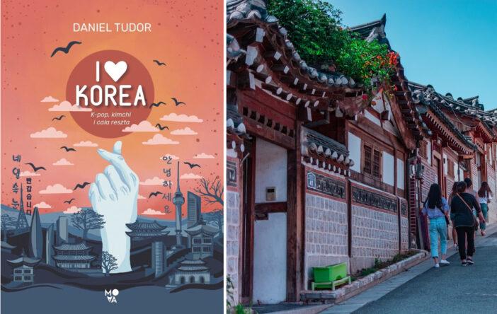 "Recenzja: ""I love Korea"" D. Tudor"