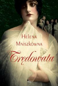 """""""Trędowata"""" Heleny Mniszkówny"""