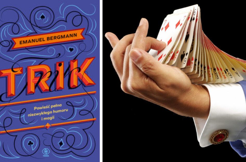 "Recenzja: ""Trik"" Emanuel Bergmann"